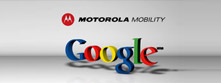 谷歌收购摩托罗拉移动