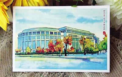 手绘各大高校明信片网上蹿红 哪所高校风景最美
